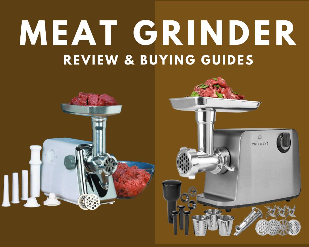 Meat Grinder Reviews