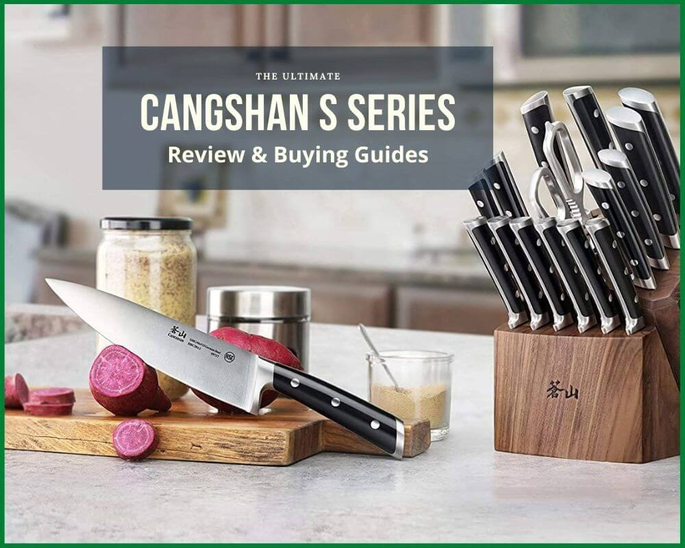 Cangshan S Series Review