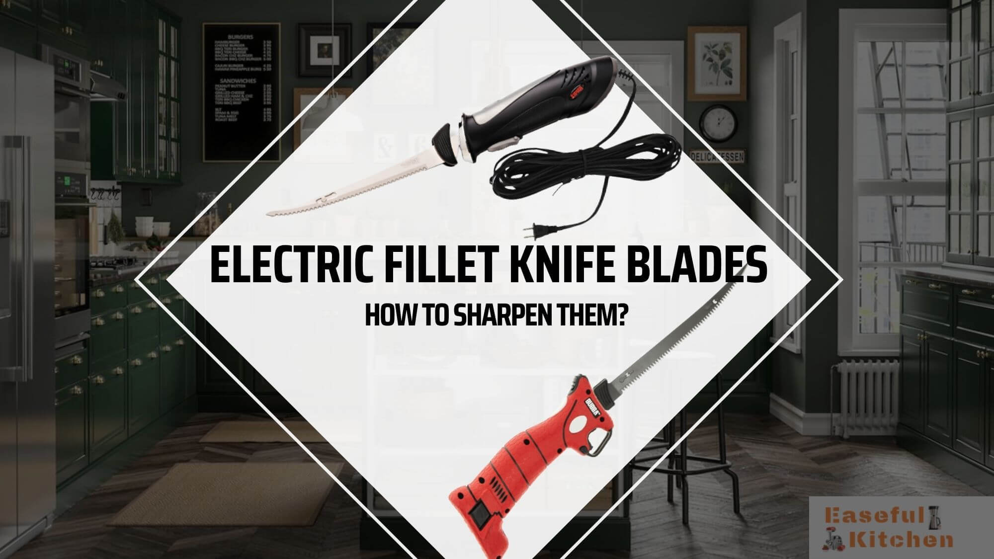 How to Sharpen Electric Fillet Knife Blades