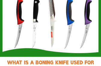 What is a Boning Knife Used For (Meat, Fruit & What Else?)