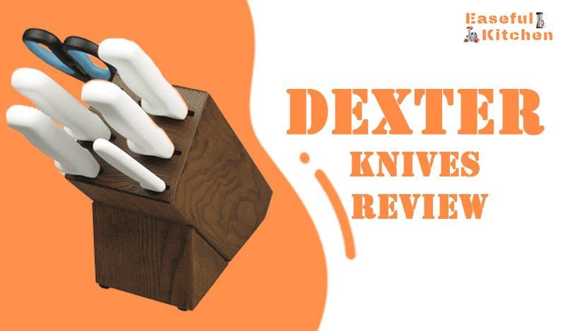 Dexter Knives Review